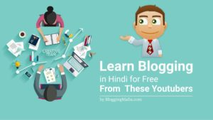 Best Youtube Channel to Learn Blogging in Hindi
